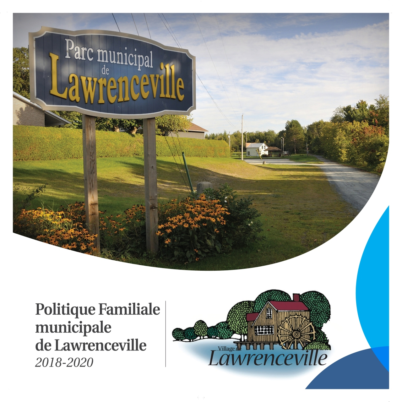 Politique Familiale municipale de Lawrenceville 2018-2020.  Lawrenceville Municipal Family Policy 2018-2020.